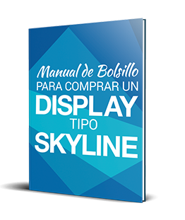 Manual de bolsillo para comprar un display tipo skyline